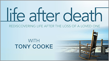 Life After Death: Rediscovering Life After the Loss of a Loved One
