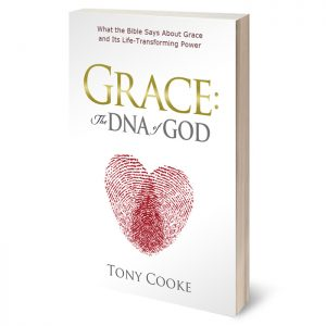 Grace: The DNA of God by Tony Cooke