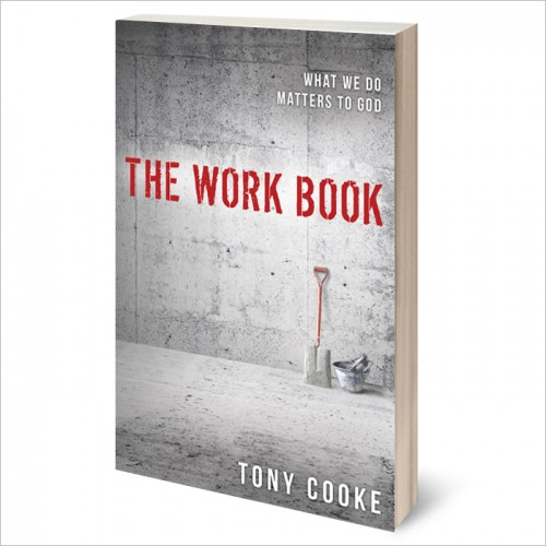 The Work Book by Tony Cooke