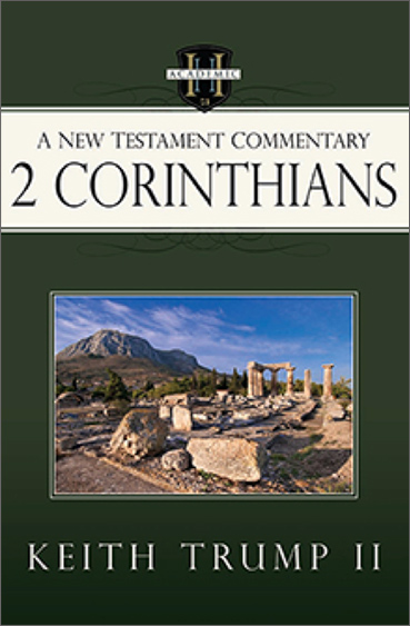 Commentary on 2 Corinthians by Keith Trump