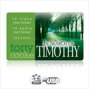 In Search of Timothy Video Series on USB by Tony Cooke