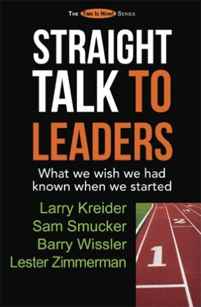 Straight Talk to Leaders by Sam Smucker