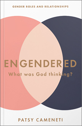 ENGENDERED: What Was God Thinking? by Patsy Cameneti