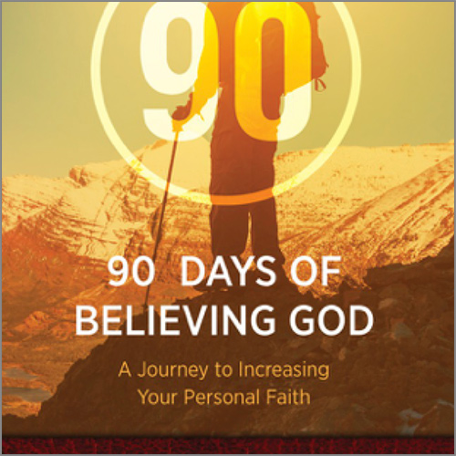 90 Days of Believing God