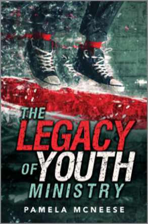 The Legacy of Youth Ministry