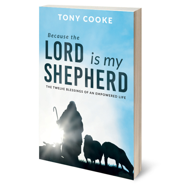 Because the Lord is My Shepherd… The Twelve Blessings of an Empowered Life