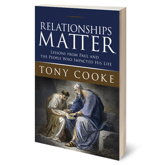 Relationships Matter: Lessons from Paul and the People Who Impacted His Life