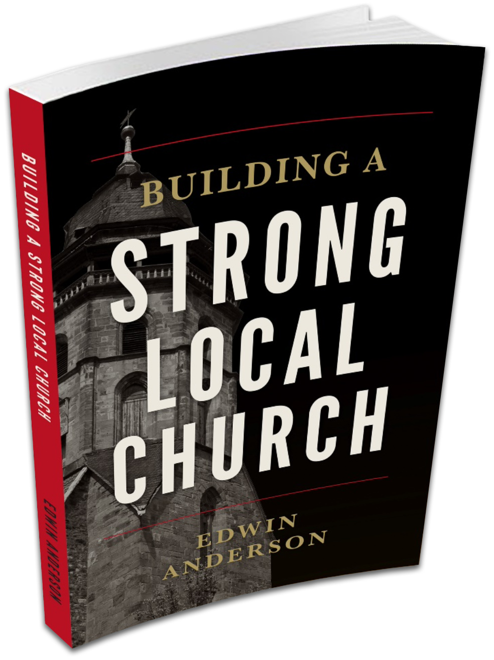 Building a Strong Local Church